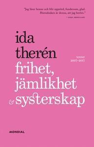Frihet, jämlikhet & systerskap (e-bok) av Ida T