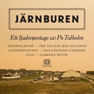 Järnburen (ljudbok) av Po Tidholm
