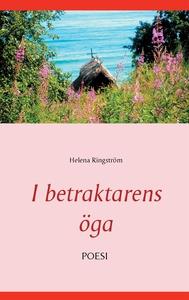 I betraktarens öga (e-bok) av Helena Ringström