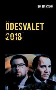 Ödesvalet 2018 (e-bok) av Bo Hansson
