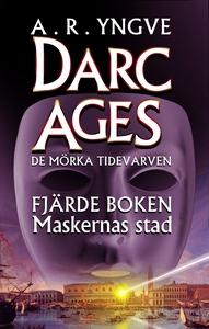 Maskernas stad (e-bok) av A. R. Yngve