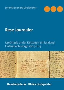 Rese Journaler: Uprättade under Fälttogen till