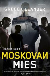 Moskovan mies (e-bok) av Camilla Grebe, Paul Le