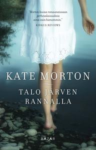 Talo järven rannalla (e-bok) av Kate Morton