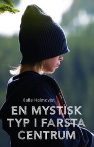 En mystisk typ i Farsta centrum (e-bok) av Kall