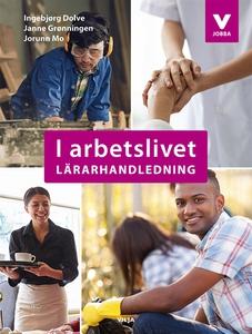 I arbetslivet Lärarhandledning (e-bok) av Jorun