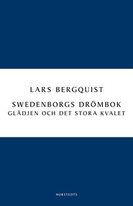 Swedenborgs drömbok: Glädjen och det stora kval