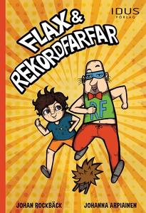 Flax & Rekordfarfar (ljudbok) av Johan Rockbäck