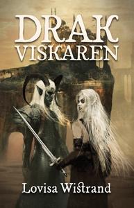 Drakviskaren (e-bok) av Lovisa Wistrand