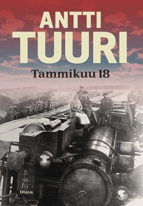 Tammikuu 18 (e-bok) av Antti Tuuri