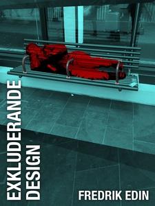 Exkluderande design (e-bok) av Fredrik Edin