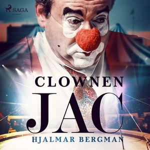 Clownen Jac (ljudbok) av Hjalmar  Bergman