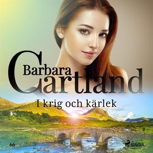 I krig och kärlek (ljudbok) av Barbara Cartland