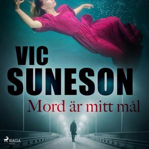 Mord är mitt mål (ljudbok) av Vic Suneson