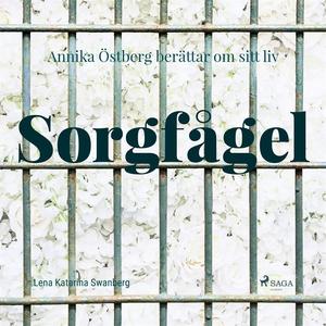 Sorgfågel (ljudbok) av Lena Katarina Swanberg,