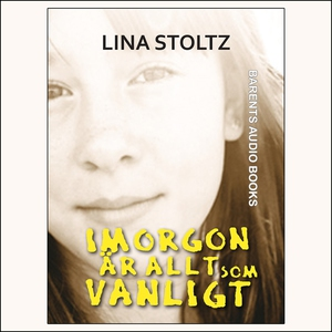 Imorgon är allt som vanligt (ljudbok) av Lina S