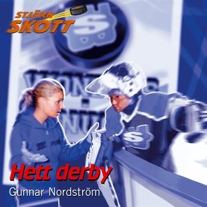 Hett derby (ljudbok) av Gunnar Nordström