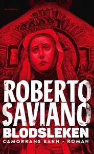 Blodsleken (e-bok) av Roberto Saviano