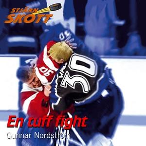 En tuff fight (ljudbok) av Gunnar Nordström