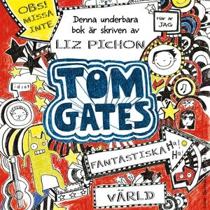 Tom Gates fantastiska värld (ljudbok) av Liz Pi