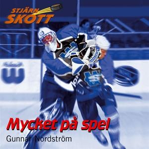 Mycket på spel (ljudbok) av Gunnar Nordström