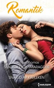 Smicker och smaragder/Snärjd av kärleken (e-bok