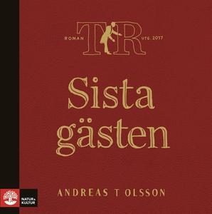 Sista gästen (ljudbok) av Andreas T Olsson
