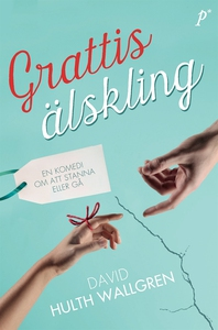 Grattis älskling (e-bok) av David Hulth Wallgre