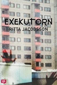 Exekutorn (e-bok) av Ritta Jacobsson, Helena Nu