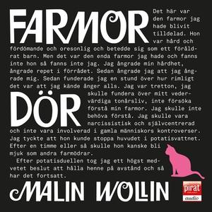 Farmor dör (ljudbok) av Malin Wollin