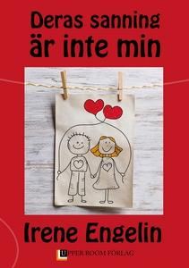 Deras sanning är inte min (e-bok) av Irene Enge