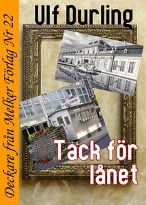 Tack för lånet (e-bok) av Ulf Durling