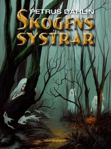 Skogens systrar (ljudbok) av Petrus Dahlin