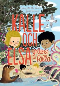 Kalle och Elsa gräver en fälla (e-bok) av Jenny