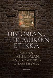 Historiantutkimuksen etiikka (e-bok) av
