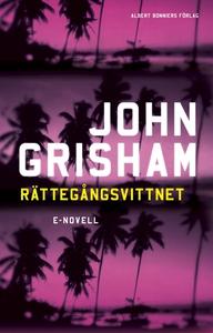 Rättegångsvittnet (e-bok) av John Grisham