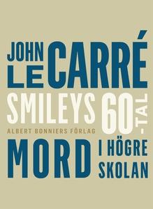 Mord i högre skolan (e-bok) av John le Carré