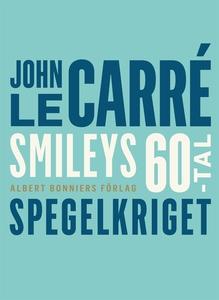 Spegelkriget (e-bok) av John le Carré
