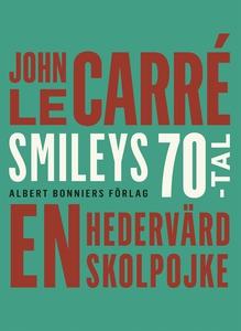 En hedervärd skolpojke (e-bok) av John le Carré