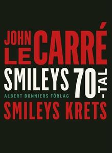 Smileys krets (e-bok) av John le Carré