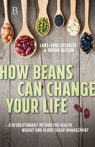How beans can change your life – A revolutionar