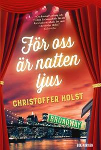 För oss är natten ljus (e-bok) av Christoffer H