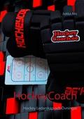 HockeyCoach: Hockey Ledarskap  och Övningar