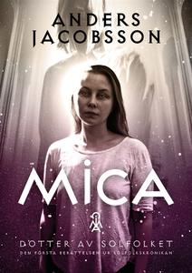 Mica - dotter av Solfolket (e-bok) av Anders Ja