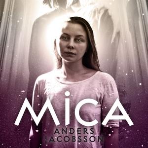 Mica - dotter av Solfolket (ljudbok) av Anders