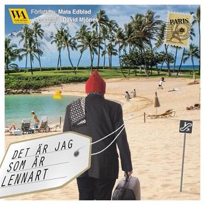 Det är jag som är Lennart (ljudbok) av Mats Edb