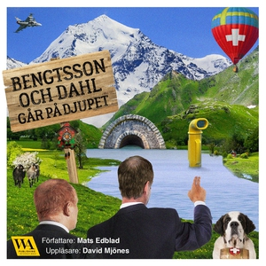 Bengtsson och Dahl går på djupet (ljudbok) av M