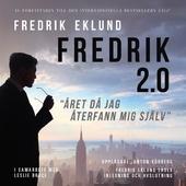 """Fredrik 2.0 - """"året då jag återfann mig själv"""""""