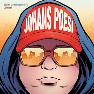 Johans poesi / Lättläst (ljudbok) av Johan Joha