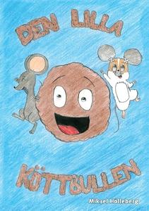 Den lilla köttbullen (e-bok) av Mikael Hölleber